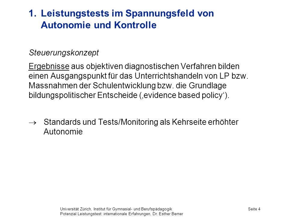 Universität Zürich, Institut für Gymnasial- und Berufspädagogik Potenzial Leistungstest: internationale Erfahrungen, Dr.