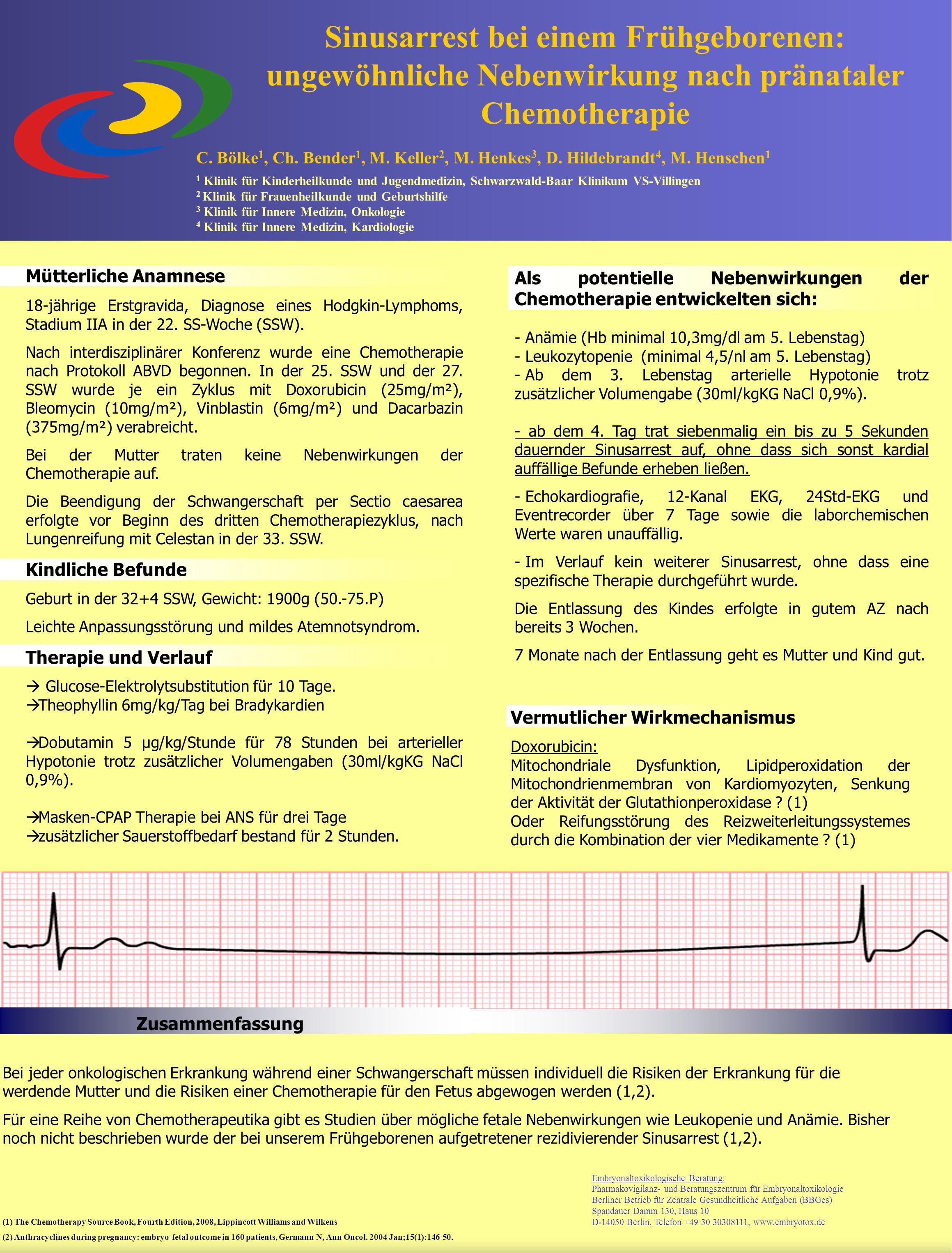 Mütterliche Anamnese 18-jährige Erstgravida, Diagnose eines Hodgkin-Lymphoms, Stadium IIA in der 22.