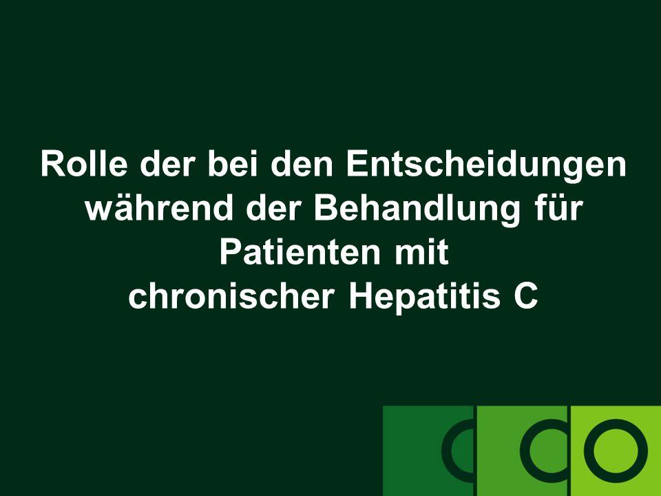 Rolle der bei den Entscheidungen während der Behandlung für Patienten mit chronischer Hepatitis C