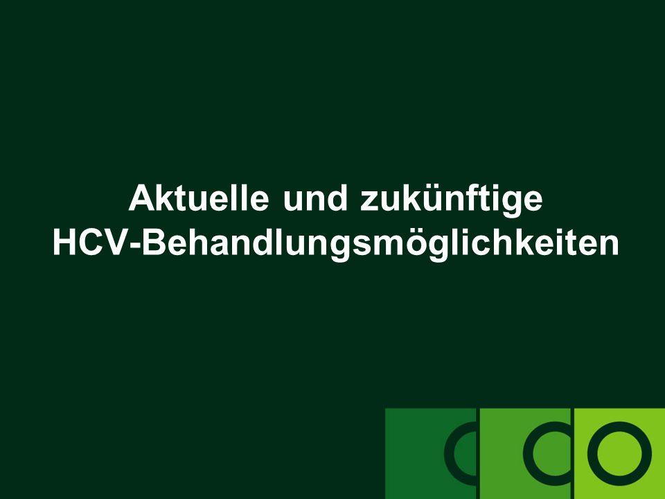 Aktuelle und zukünftige HCV-Behandlungsmöglichkeiten