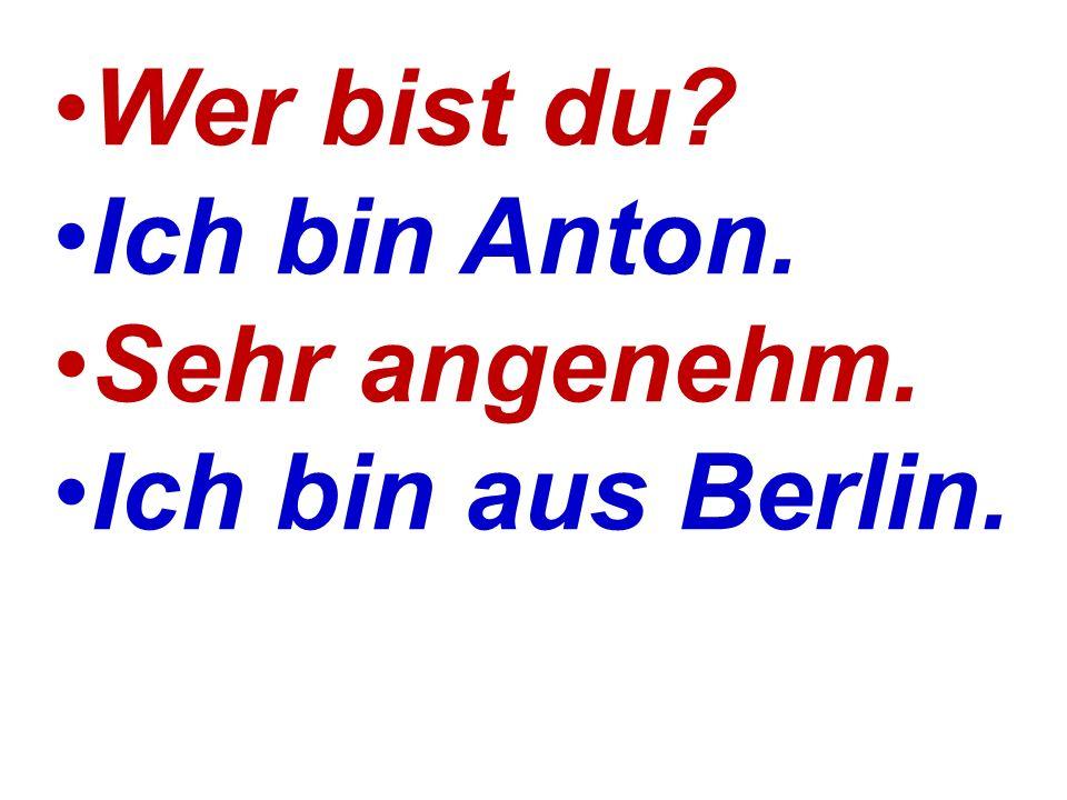 Ты Ханс Я Рольф и живу в Берлине.