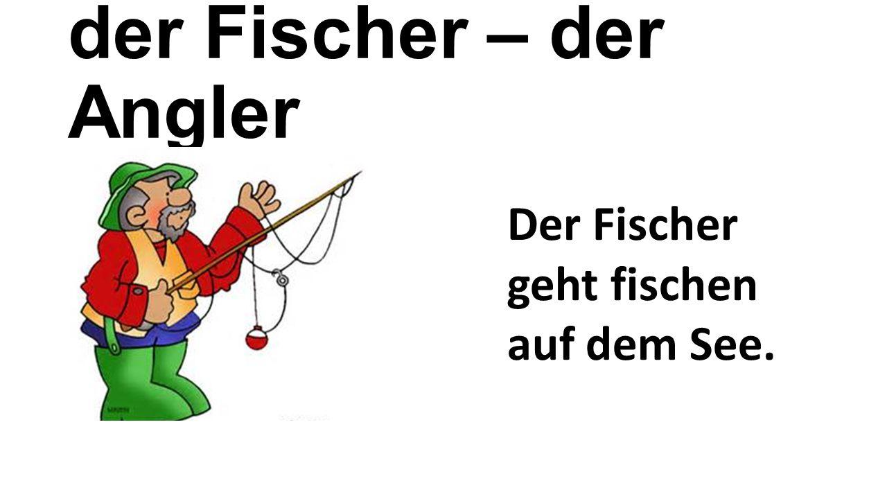 der Fischer – der Angler Der Fischer geht fischen auf dem See.