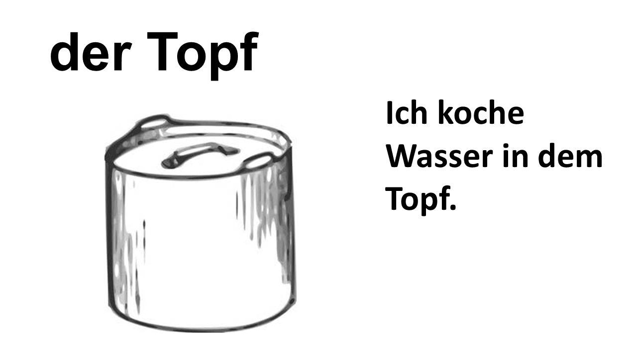 der Topf Ich koche Wasser in dem Topf.