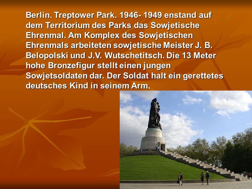 Berlin. Treptower Park. 1946- 1949 enstand auf dem Territorium des Parks das Sowjetische Ehrenmal.