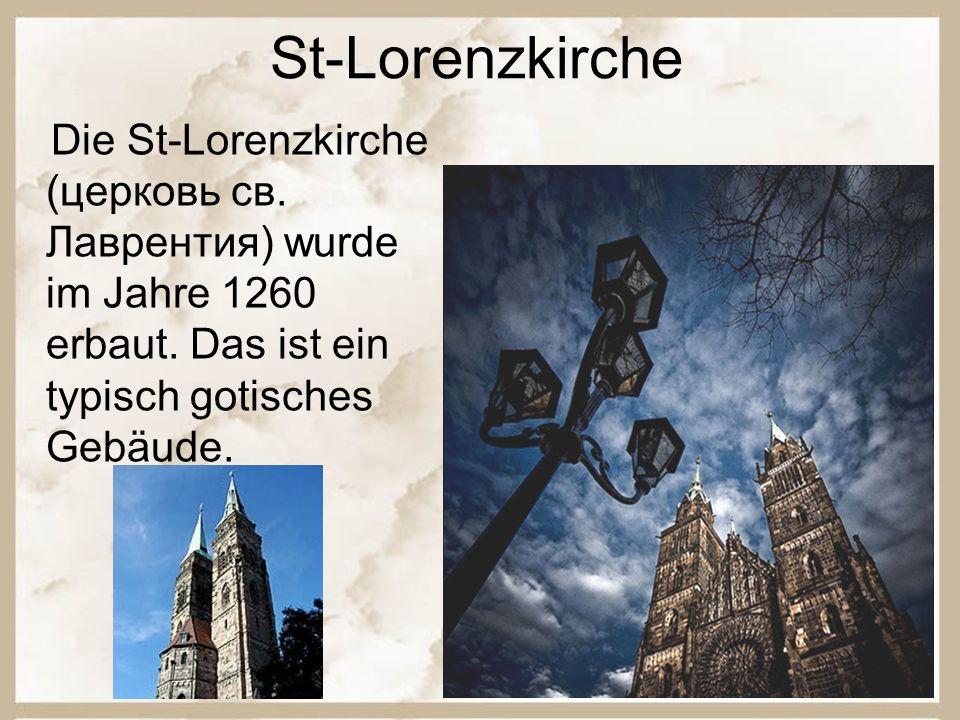 St-Lorenzkirche Die St-Lorenzkirche (церковь св. Лаврентия) wurde im Jahre 1260 erbaut.