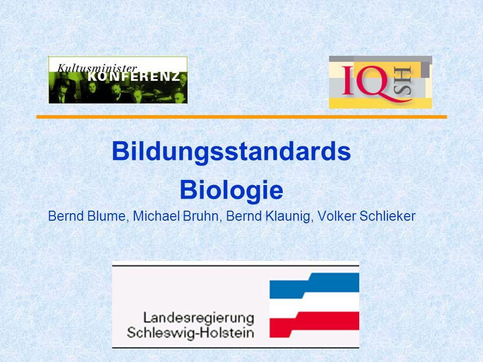 Bildungsstandards Biologie Bernd Blume, Michael Bruhn, Bernd Klaunig, Volker Schlieker