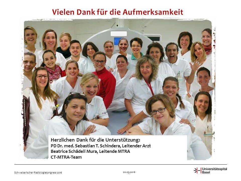 20.05.2016 Schweizerischer Radiologiekongress 2016 Herzlichen Dank für die Unterstützung: PD Dr.