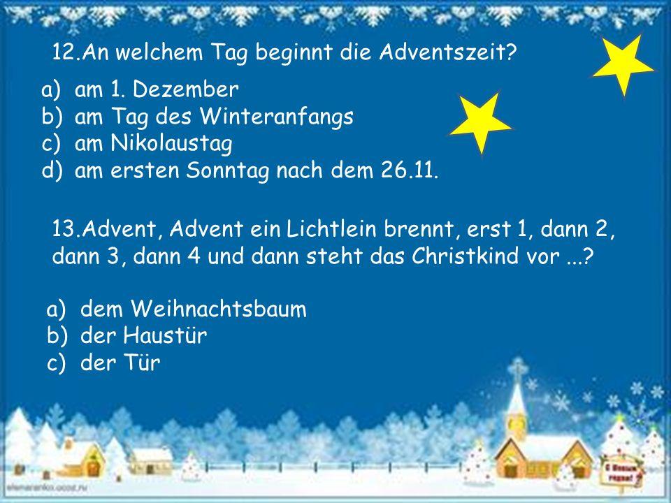 14.Vervollständige: jingle bells, jingle bells, jingle all the way, oh what fun it is to...