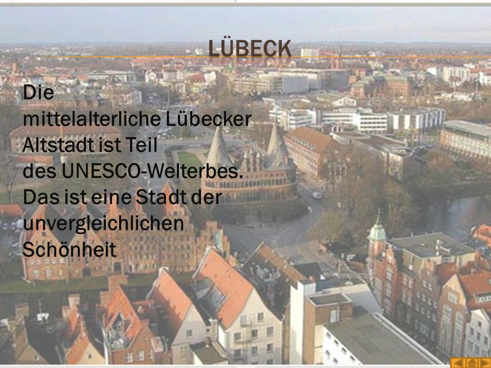 Die mittelalterliche Lübecker Altstadt ist Teil des UNESCO-Welterbes. Das ist eine Stadt der unvergleichlichen Schönheit