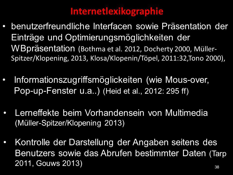 Internetlexikographie benutzerfreundliche Interfacen sowie Präsentation der Einträge und Optimierungsmöglichkeiten der WBpräsentation (Bothma et al. 2