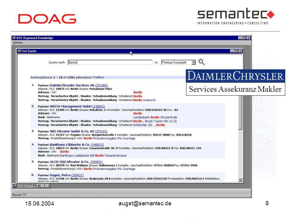 9 15.06.2004 augst@semantec.de Services Assekuranz Makler