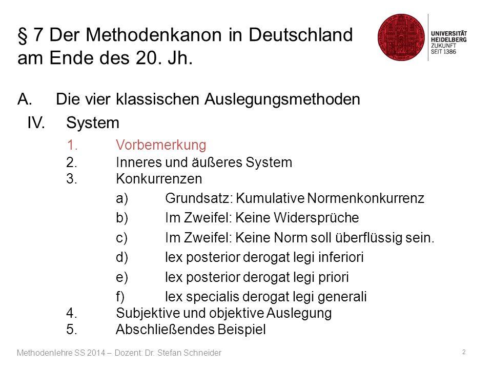 § 7 Der Methodenkanon in Deutschland am Ende des 20.