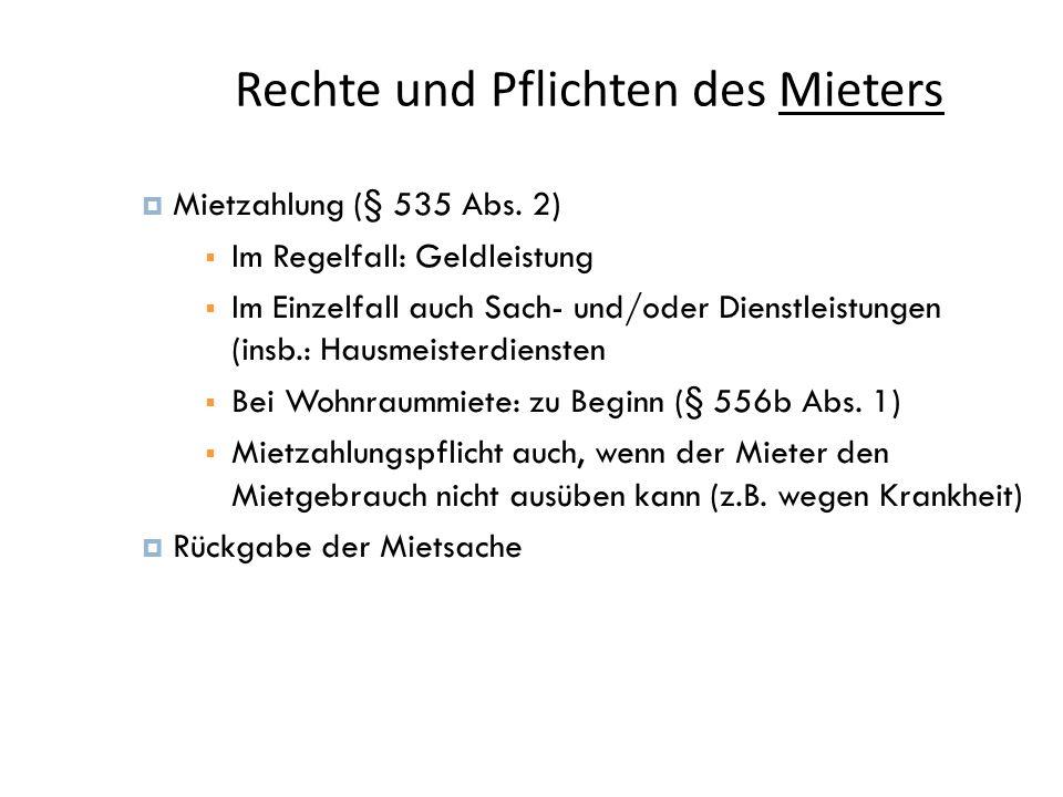 Rechte und Pflichten des Mieters 10  Mietzahlung (§ 535 Abs.