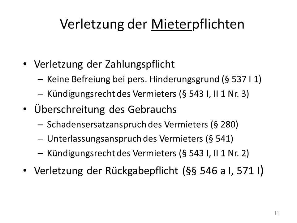 Verletzung der Mieterpflichten Verletzung der Zahlungspflicht – Keine Befreiung bei pers.