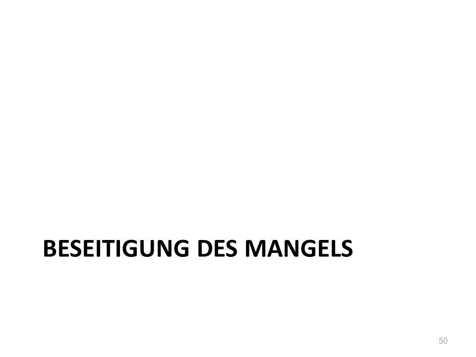 BESEITIGUNG DES MANGELS 50