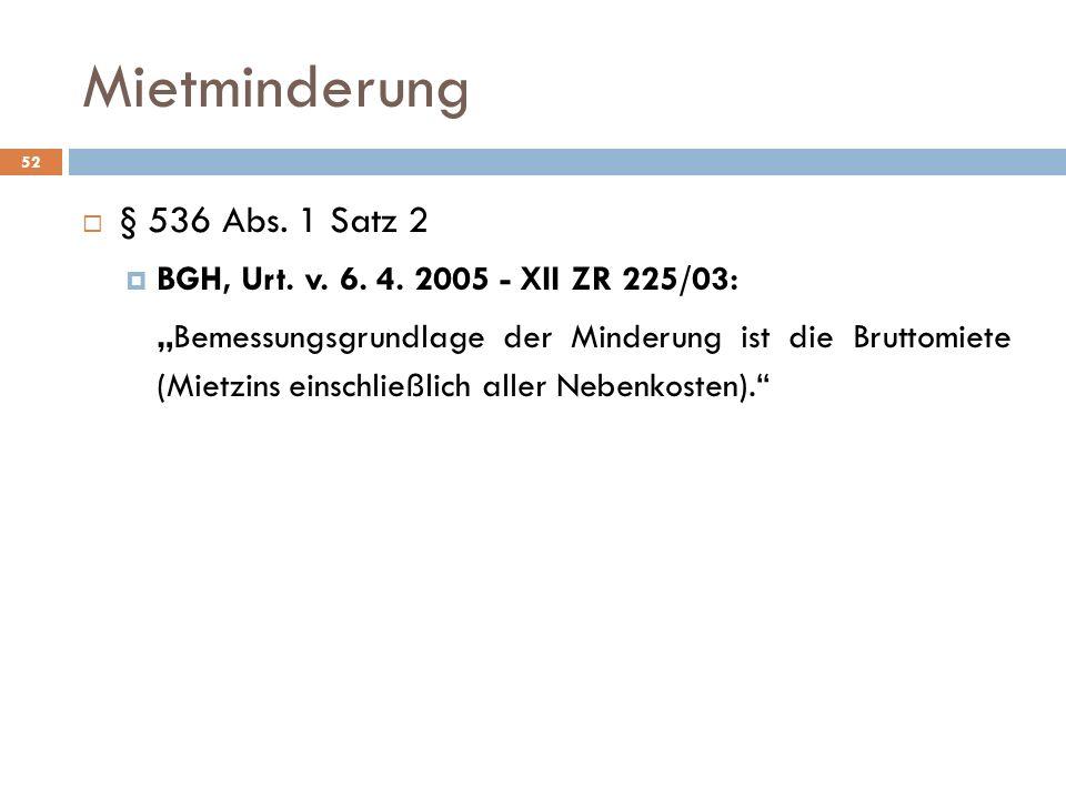 Mietminderung  § 536 Abs. 1 Satz 2  BGH, Urt. v.