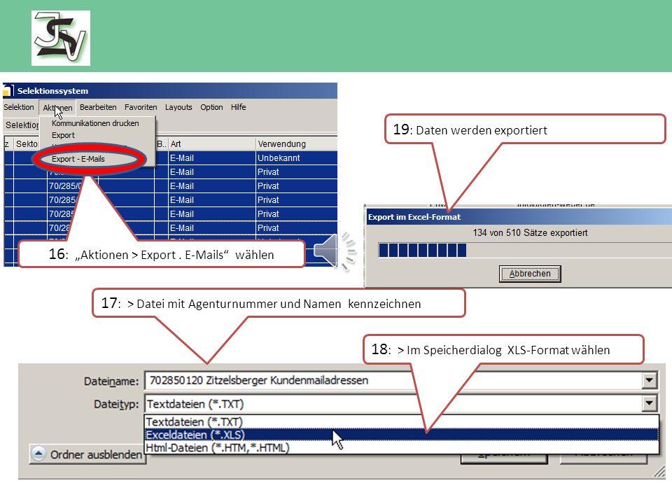 14: Das Selektionsergebnis enthält nun alle Mailadresse von Kunden mit mindestens einem Vertrag, Interessenten sind nicht enthalten.