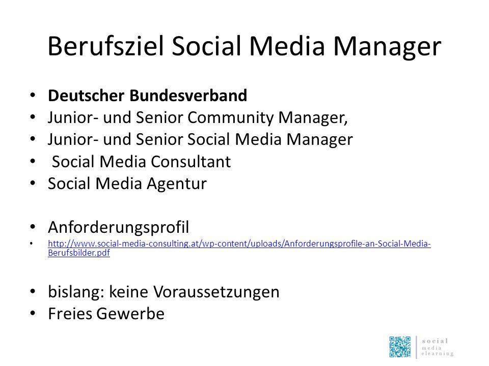 Berufsziel Social Media Manager Deutscher Bundesverband Junior- und Senior Community Manager, Junior- und Senior Social Media Manager Social Media Con