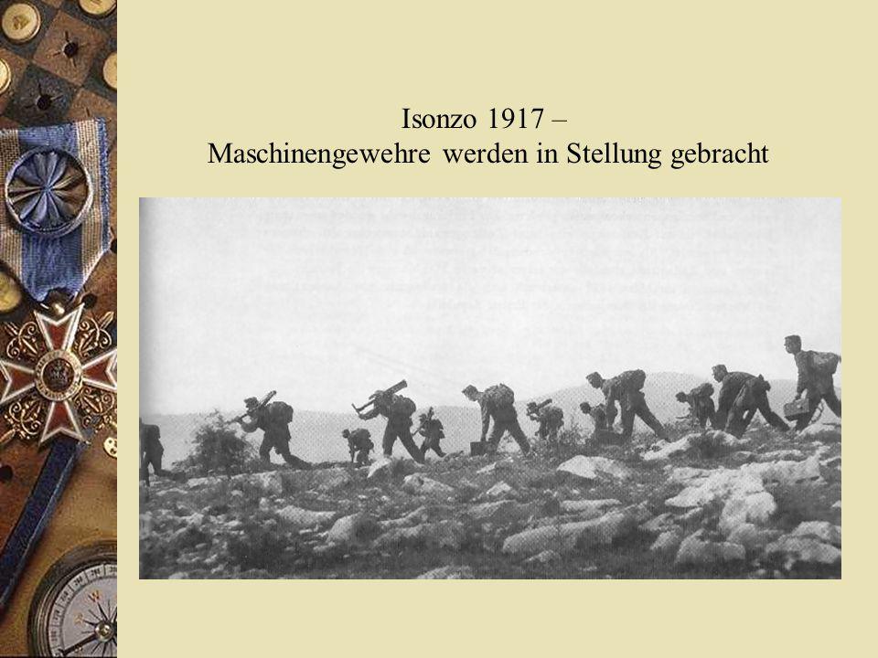 Isonzo 1917 – Maschinengewehre werden in Stellung gebracht
