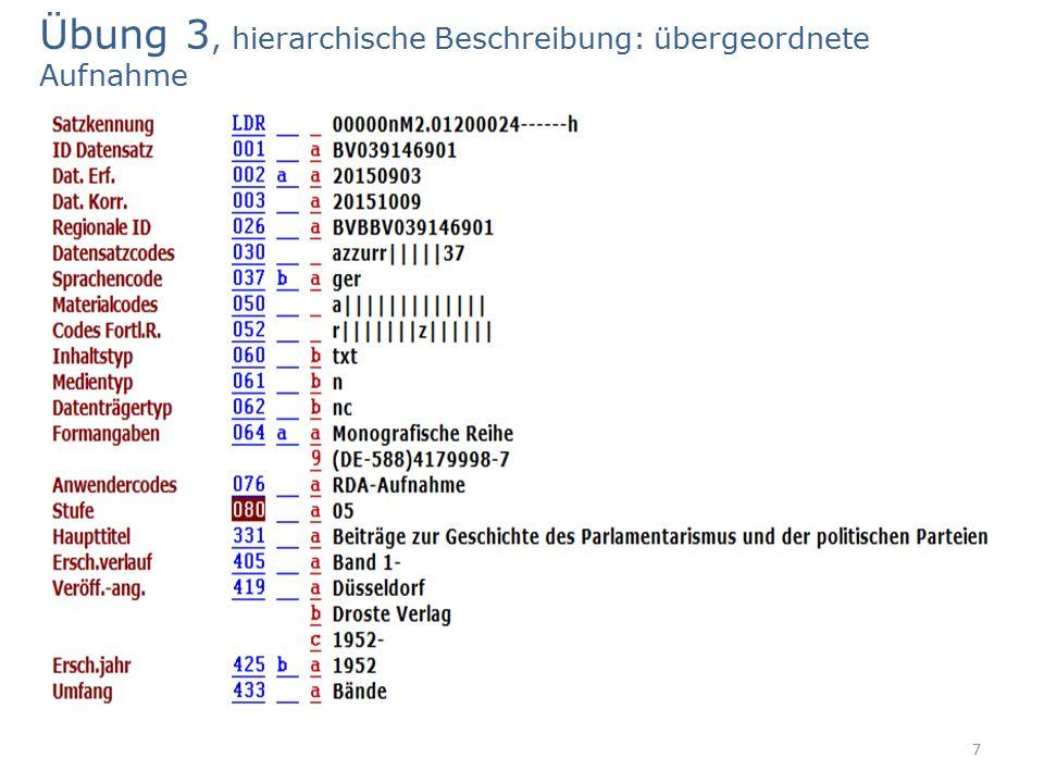 7 Übung 3, hierarchische Beschreibung: übergeordnete Aufnahme