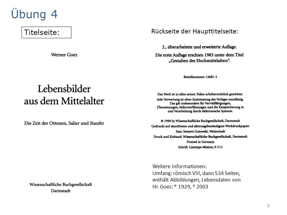 9 Übung 4 Titelseite: Rückseite der Haupttitelseite: Weitere Informationen: Umfang: römisch VIII, dann 534 Seiten, enthält Abbildungen, Lebensdaten von Hr.