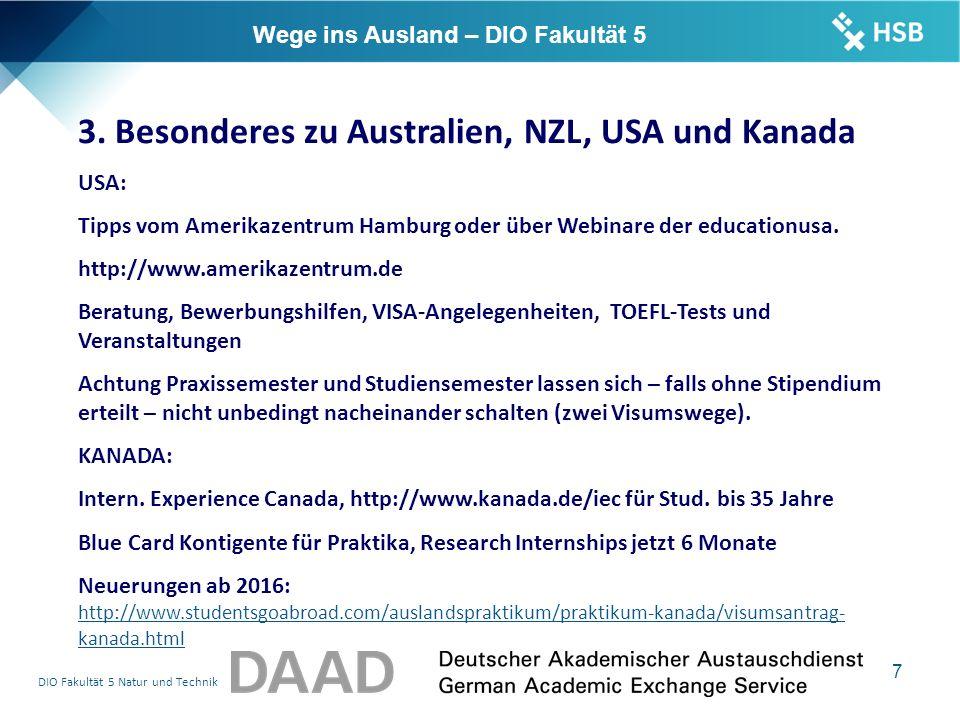 DIO Fakultät 5 Natur und Technik 7 Wege ins Ausland – DIO Fakultät 5 3.