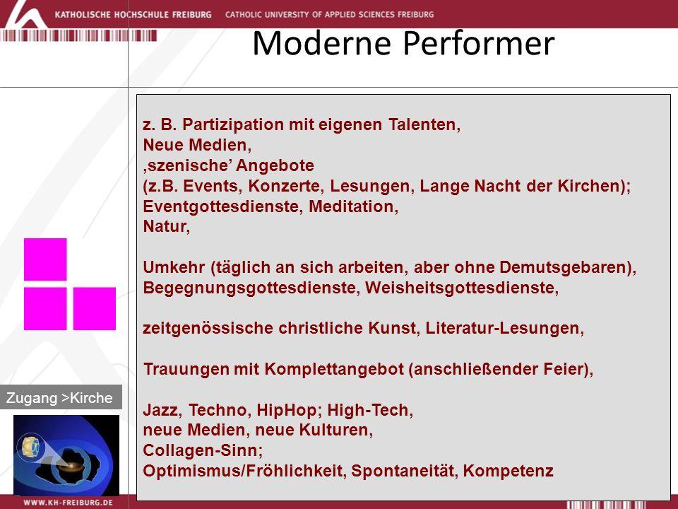 Moderne Performer Zugang >Kirche z.B.