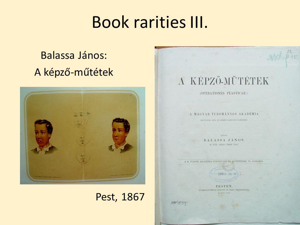 Book rarities III. Balassa János: A képző-műtétek Pest, 1867