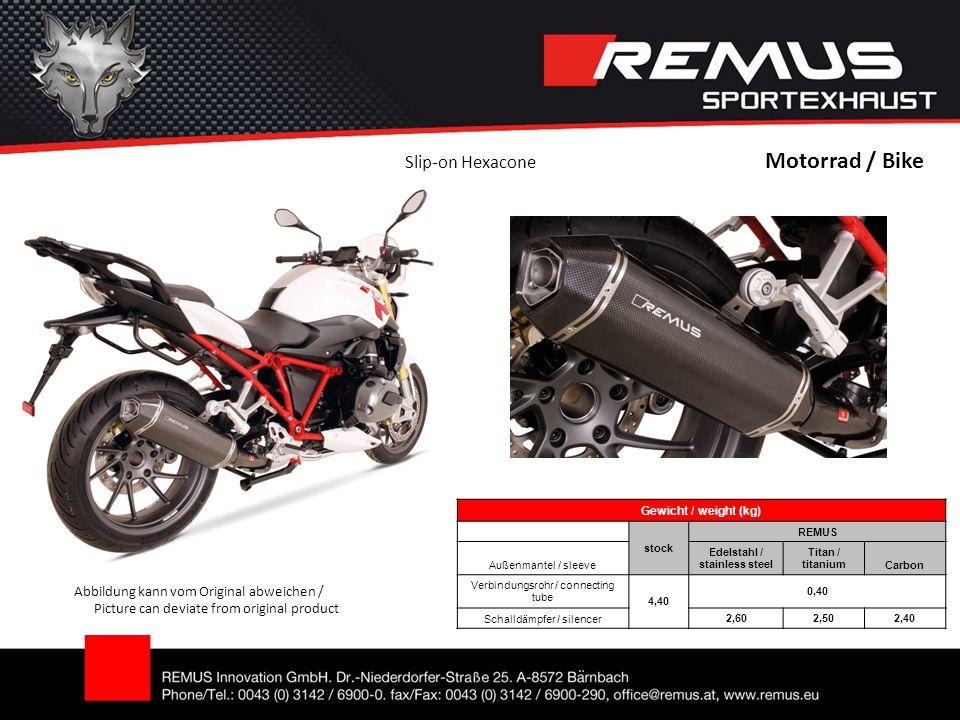 Motorrad / Bike Abbildung kann vom Original abweichen / Picture can deviate from original product Gewicht / weight (kg) stock REMUS Außenmantel / slee
