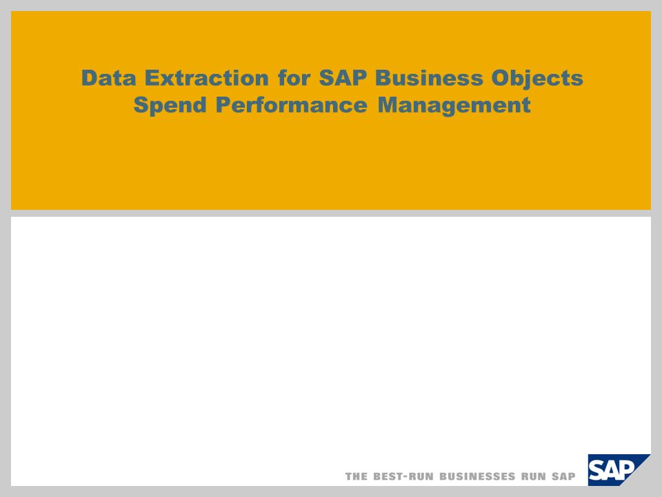 © SAP 2007 / Page 2 How is spend data loaded into SAP Spend Performance Management.