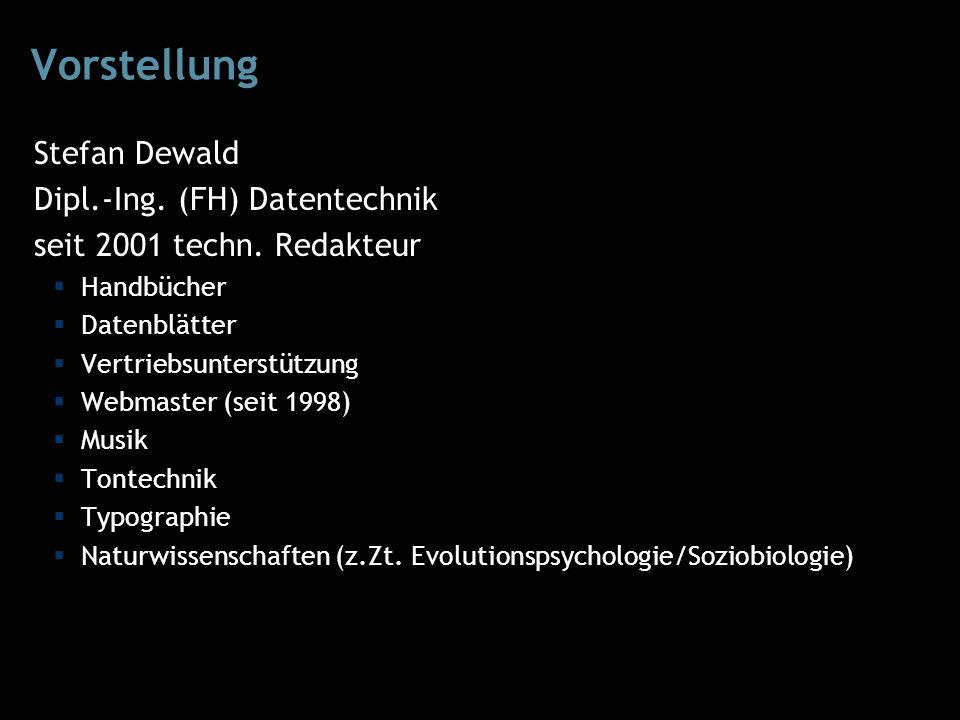Vorstellung Stefan Dewald Dipl.-Ing. (FH) Datentechnik seit 2001 techn.