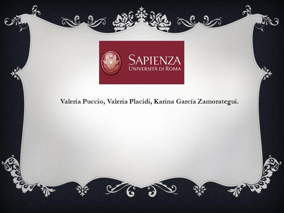 Valeria Puccio, Valeria Placidi, Karina García Zamorategui.