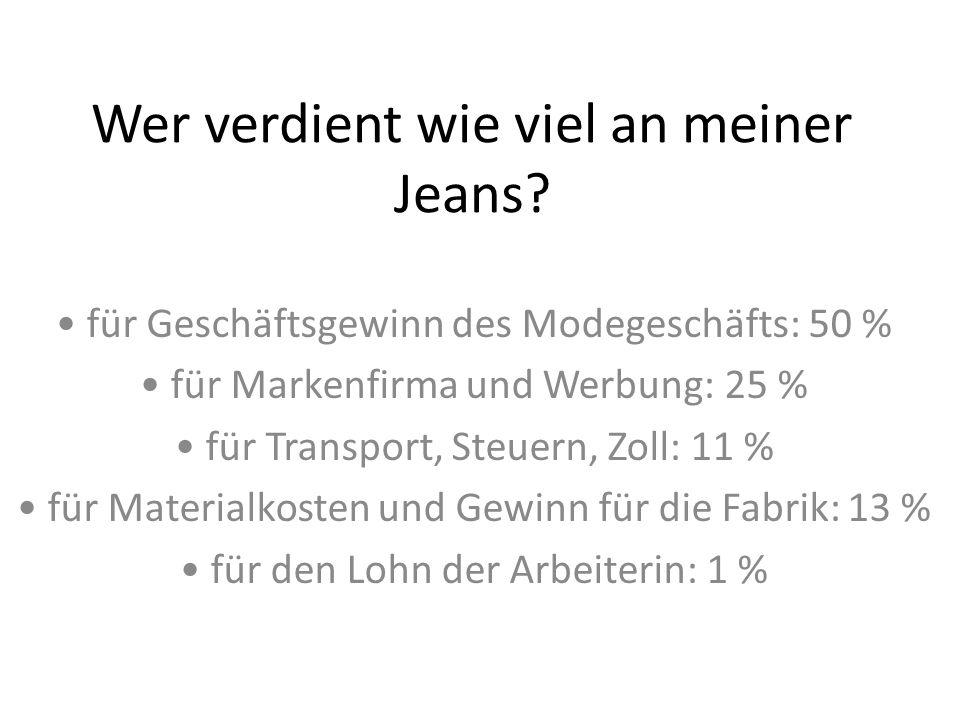 Wer verdient wie viel an meiner Jeans.