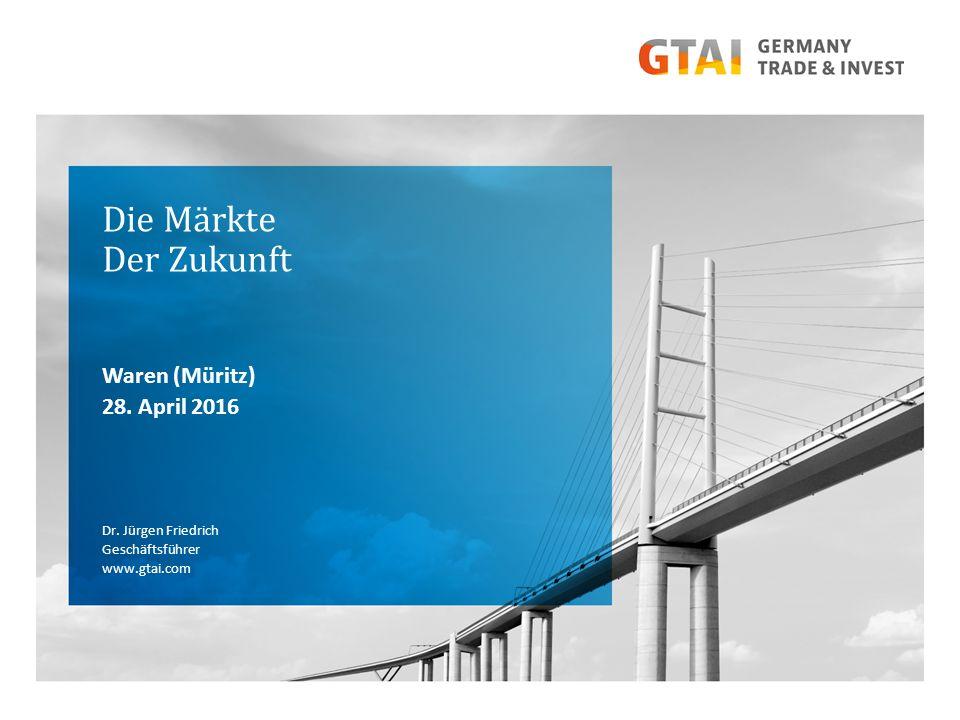 Die Märkte Der Zukunft Waren (Müritz) 28. April 2016 Dr.