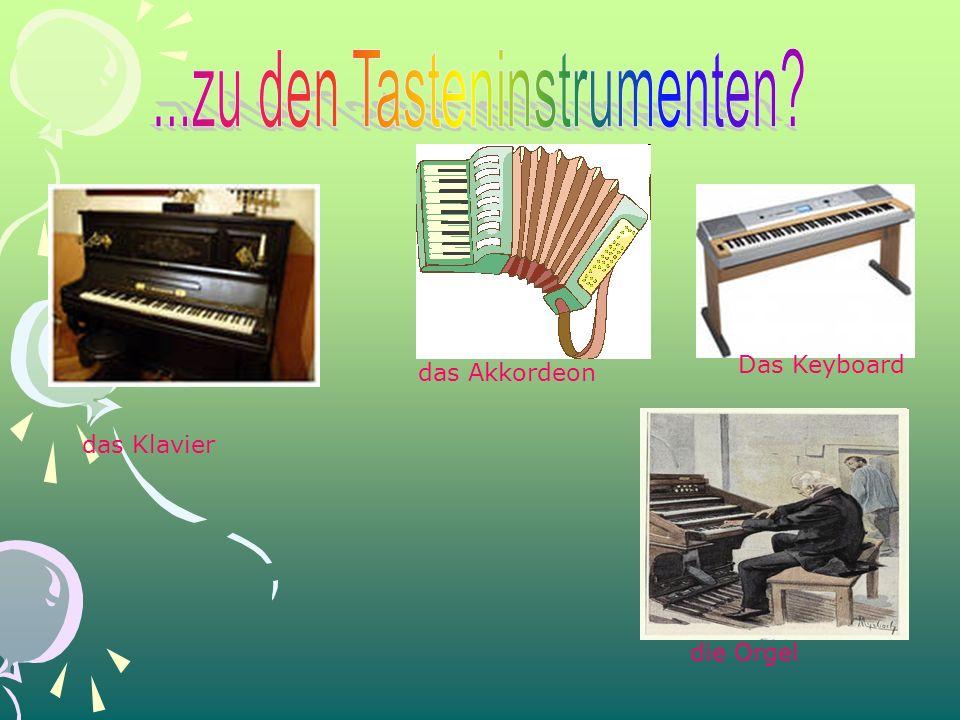 das Klavier Das Keyboard das Akkordeon die Orgel