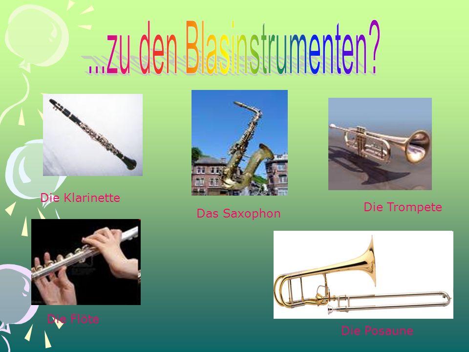 Die Flöte Das Saxophon Die Trompete Die Klarinette Die Posaune