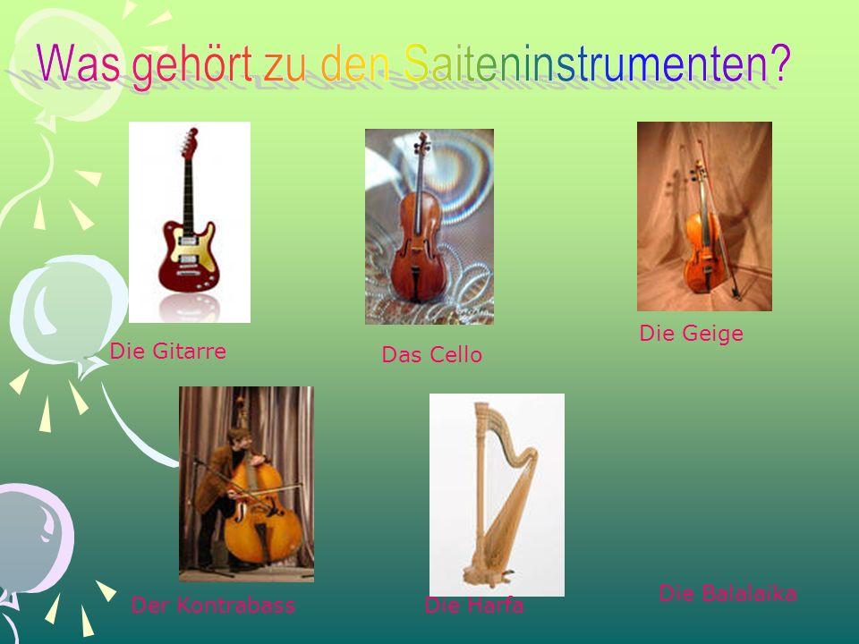 Die Geige Die Gitarre Das Cello Der KontrabassDie Harfa Die Balalaika