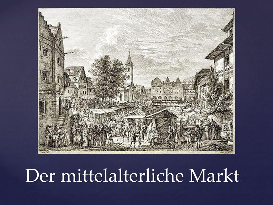 Der mittelalterliche Markt