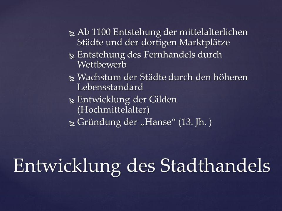  Von: Cleverpedia.de/stadt-im-mittelalter  leben-im-mittelalter.net /kultur-im- mittelalter/wirtschaft/handel.html  http://mittelalterstadt.blogspot.de/  deutschland-im-mittelalter.de/Wirtschaft/Handel  http://www.nwzonline.de/rf/image_online/NWZ_CMS/NWZ/2011 - 2013/Produktion/2013/10/18/LANDKREIS/BREMEN_1/Bilder/Mar ktBremen_Bremen_MarktHistorisch--600x311.jpg  http://deutschland-im-mittelalter.de/Lebensraeume/Stadt  http://www.fundus.org/referat.asp?ID=1983  http://www.leben-im-mittelalter.net/gesellschaft-im- mittelalter/sesshaftigkeit/die-stadt/staedtebuende.html  http://www.wissen.de/bildwb/fruehkapitalismus-die-entstehung- eines-neuen-wirtschaftssystems  Lizenz der Präsentation: CC-BY-SA (Bilder haben andere Bildrechte, siehe obenstehende Quellen) Quellen