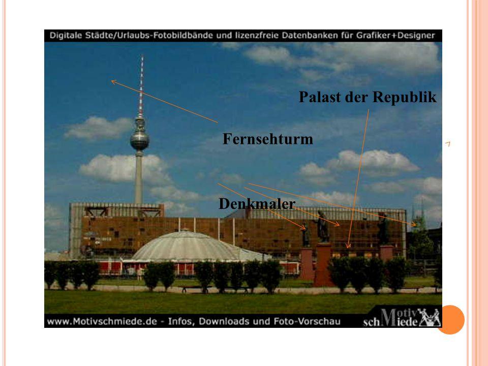 Fernsehturm Denkmaler Palast der Republik