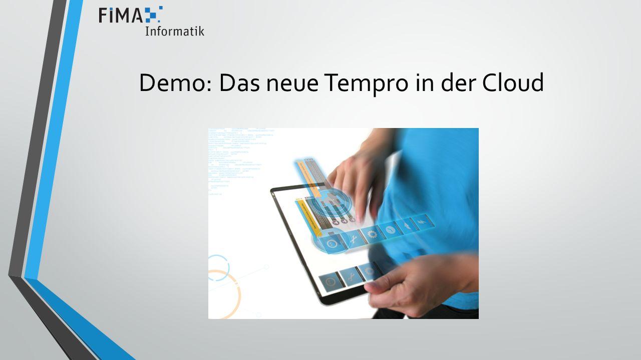 Demo: Das neue Tempro in der Cloud