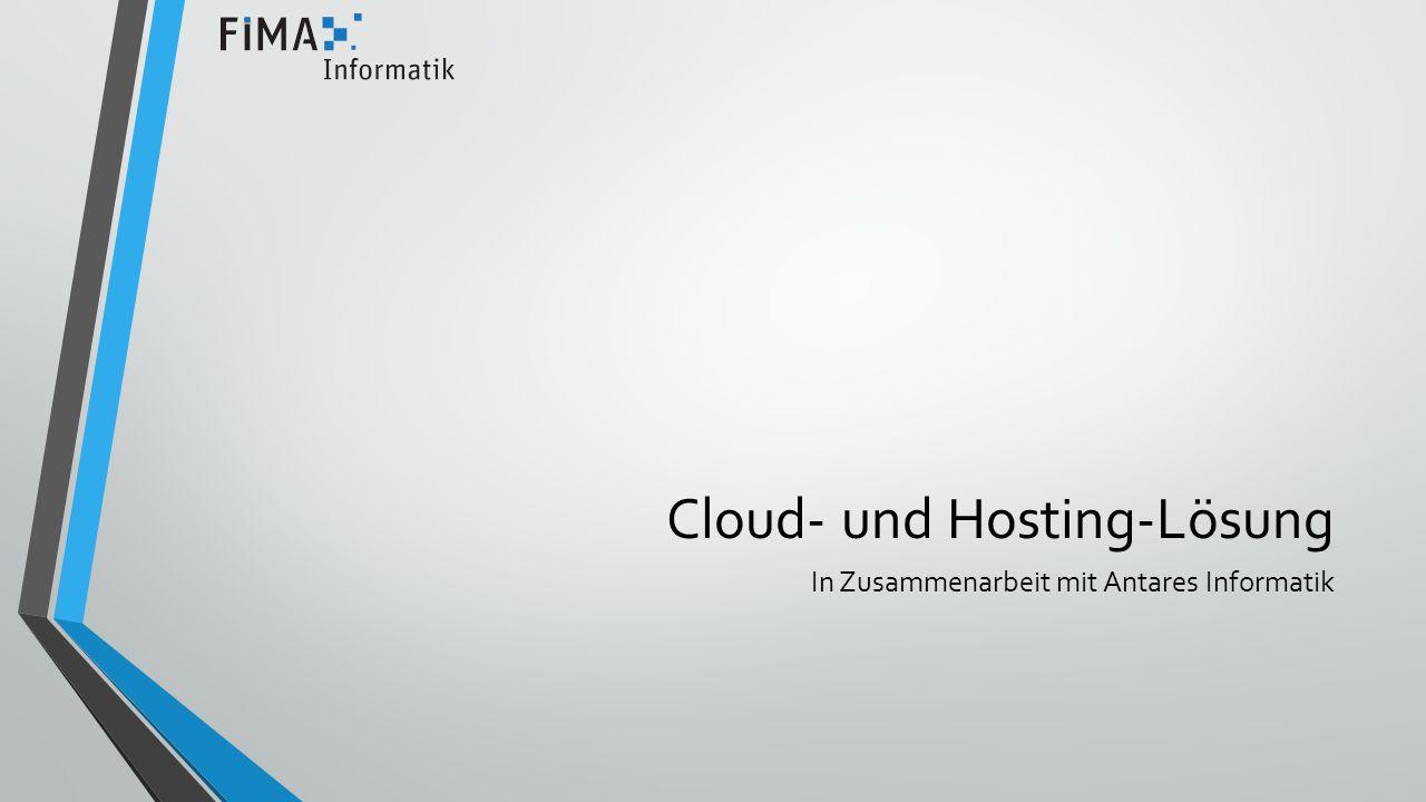 Cloud- und Hosting-Lösung In Zusammenarbeit mit Antares Informatik