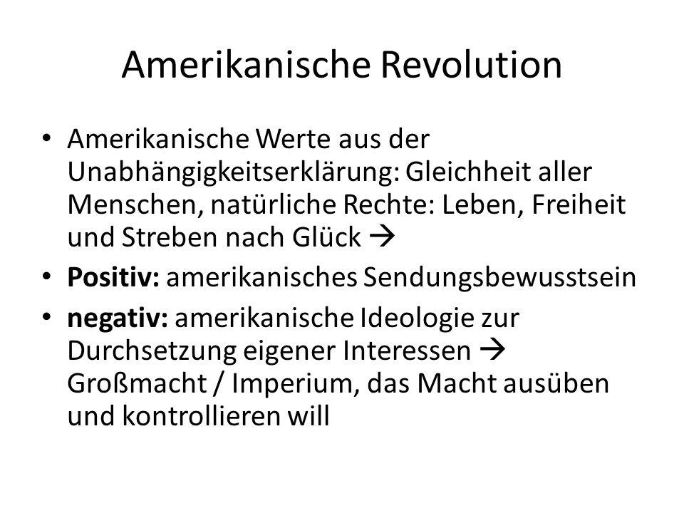 Amerikanische Revolution Amerikanische Werte aus der Unabhängigkeitserklärung: Gleichheit aller Menschen, natürliche Rechte: Leben, Freiheit und Streb