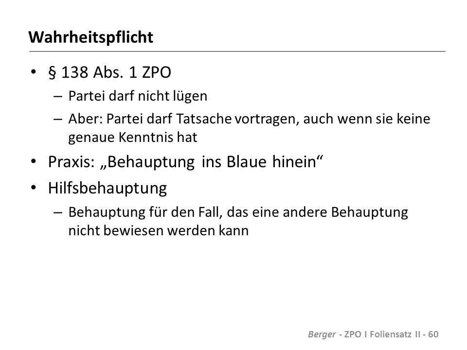 Wahrheitspflicht § 138 Abs.