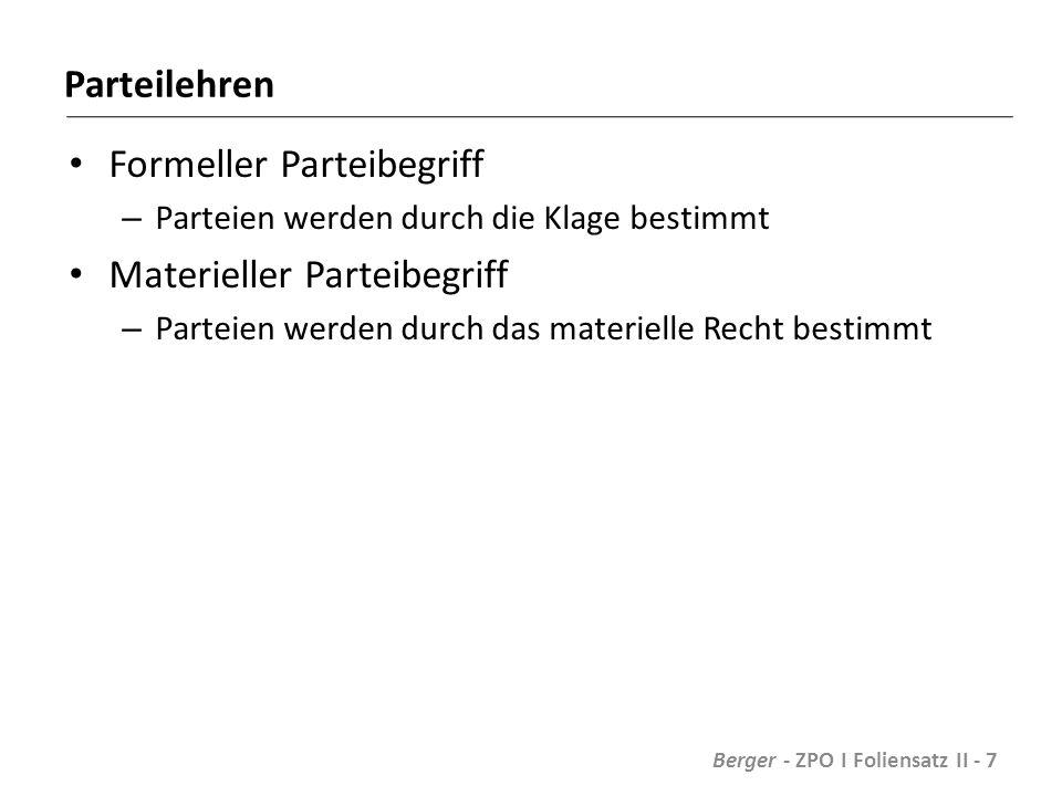 Prozessführungsbefugnis / Sachlegitimation Beispiel: K hat eine Forderung gegen B.