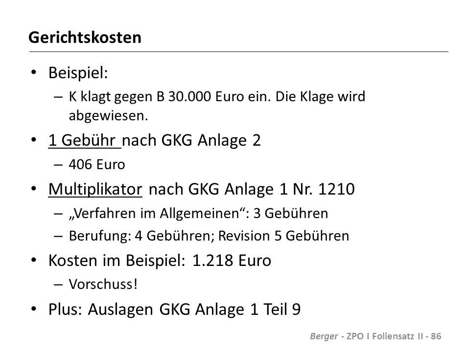 Gerichtskosten Beispiel: – K klagt gegen B 30.000 Euro ein.
