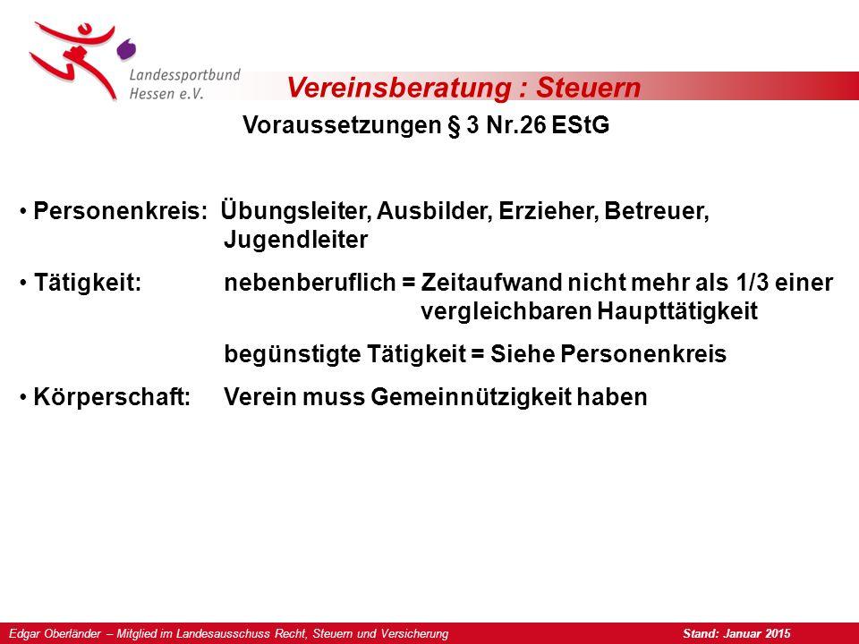 Vereinsberatung : Steuern Hinweise zum Freibetrag nach § 3 Nr.