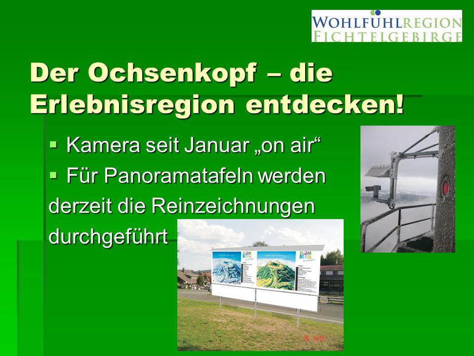"""Der Ochsenkopf – die Erlebnisregion entdecken!  Kamera seit Januar """"on air""""  Für Panoramatafeln werden derzeit die Reinzeichnungen durchgeführt"""
