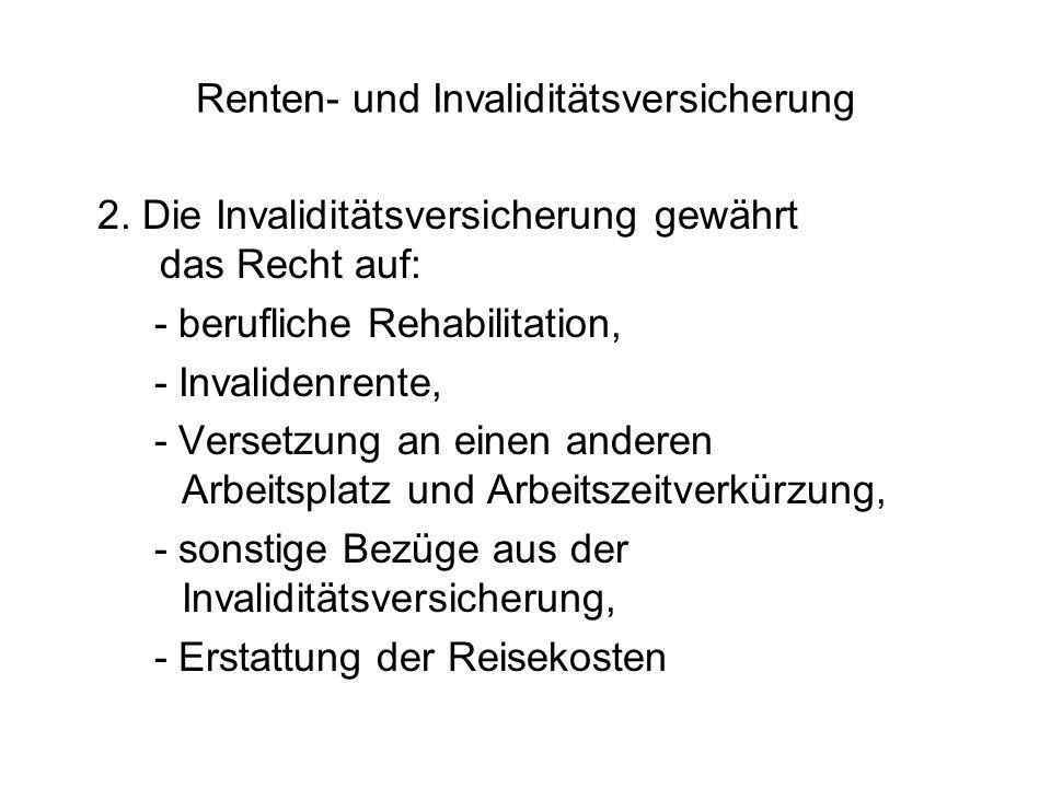 Renten- und Invaliditätsversicherung 2.