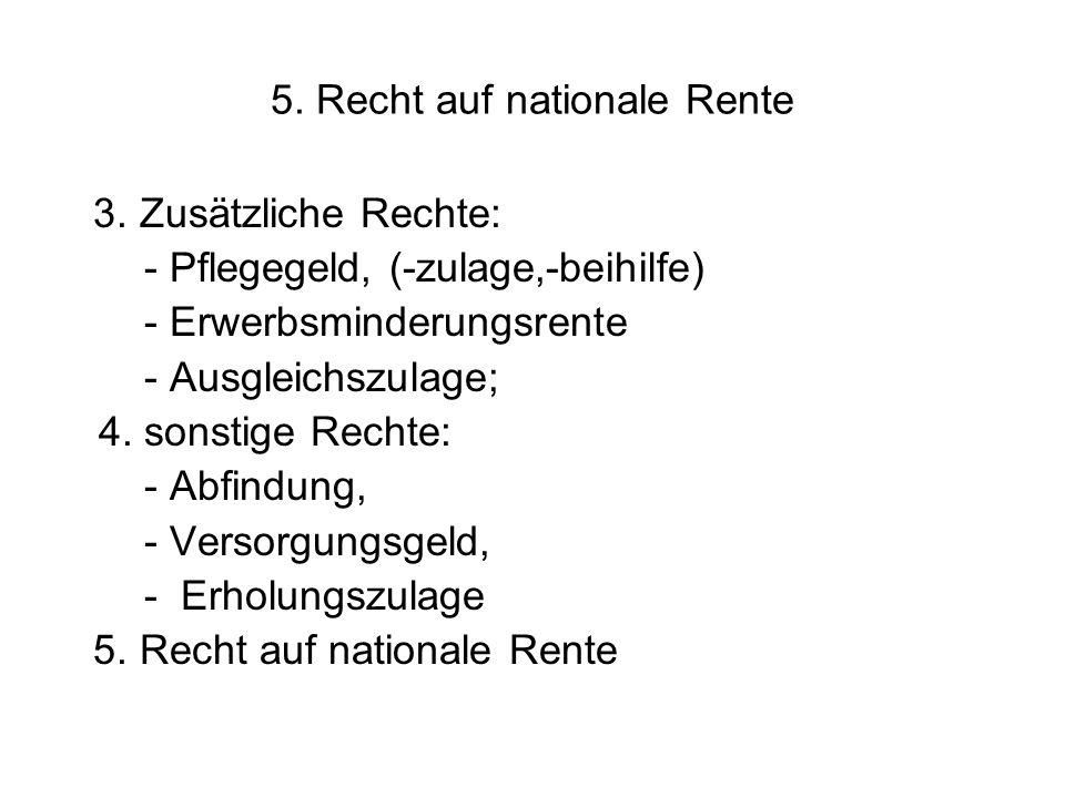 5. Recht auf nationale Rente 3.